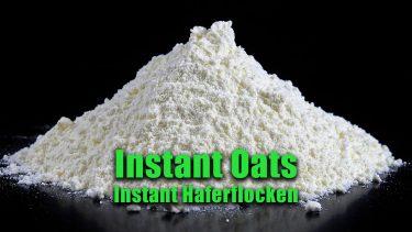 Instant Oats = Hafermehl